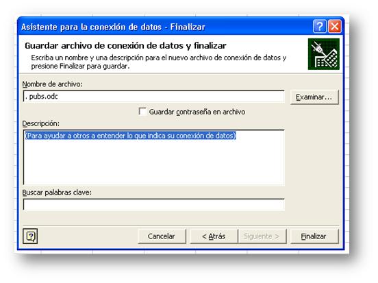 El formulario para guardar el archivo de conexión en Microsoft Excel Business Intelligence.